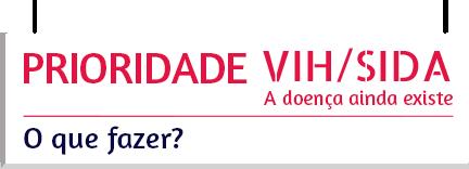 Prioridade VIH/Sida